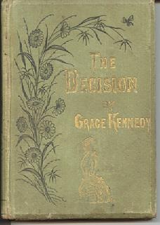 The Decision; or, Religion Must Be All, or Is Nothing: Kennedy, Grace