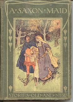 A Saxon Maid: Pollard, Eliza F.