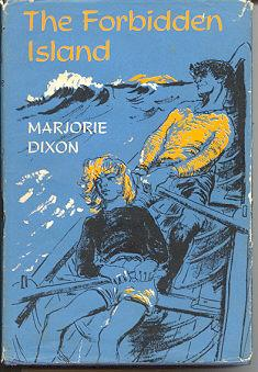 The Forbidden Island; a Story for Children: Dixon, Marjorie