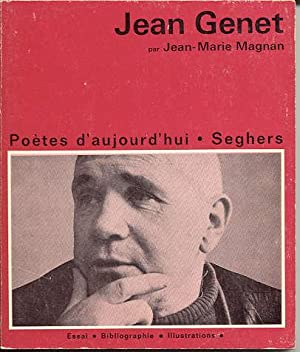 Jean Genet (series: Poetes d'aujourd'hui): Magnan, Jean-Marie