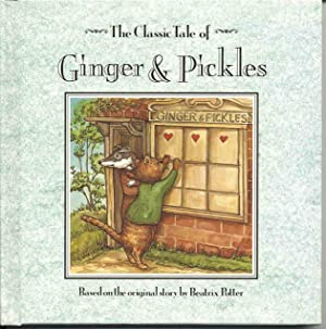 Ginger and Pickles (Classic Tales Ser.): Potter, Beatrix ,