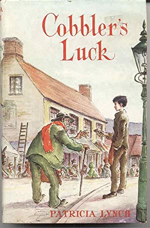 Cobbler's Luck: Lynch, Patricia
