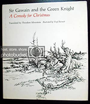 Sir Gawain and the Green Knight; A: Theodore Silverstein (Editor