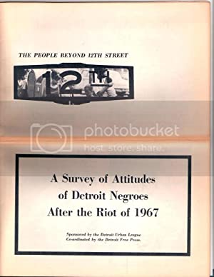 A Survey of Attitudes of Detroit Negroes After the Riot of 1967