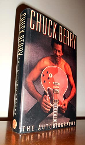Chuck Berry: The Autobiography: Chuck Berry; Bruce