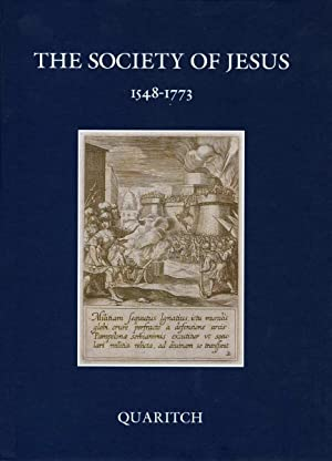 The Society of Jesus, 1548-1773: A Catalogue of Books by Jesuit Authors and About the Society of ...