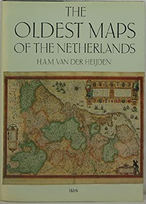 The Oldest Maps of the Netherlands: An Illustrated and Annotated Carto-Bibliography of the 16th C...
