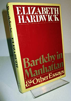 Bartleby in Manhattan and Other Essays