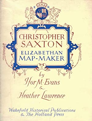 Christopher Saxton: Elizabethan Map-Maker (Cartographica Ser, Vol 6)