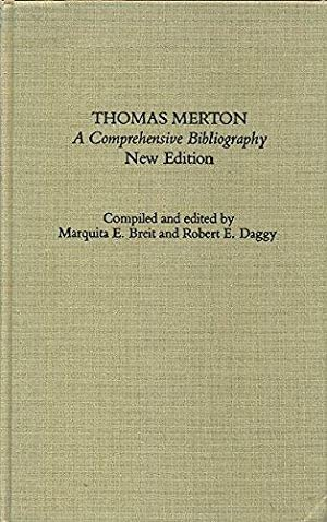 Thomas Merton: A Comprehensive Bibliography (Garland Reference Library of the Humanities, Vol. 659)