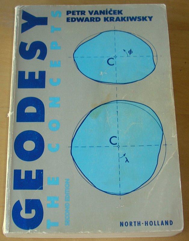 Geodesy: The Concepts: Peter Vanicek, Edward Krakiwsky