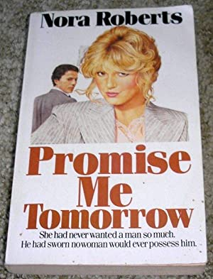 Promise Me Tomorrow: Roberts, Nora