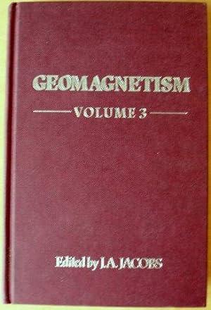 Geomagnetism: Volume 3: J. A. Jacobs