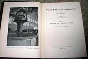 Water Power Development: Low Head Power Plants, Volume 1: E. Mosonyi