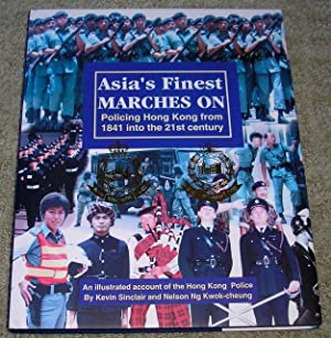 Asia's Finest Marches On: Policing Hong Kong: Kevin Sinclair