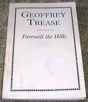 Farewell the Hills: Geoffrey Trease