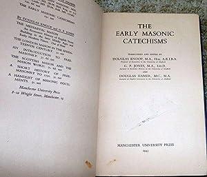 The Early Masonic Catechisms: Douglas Knoop, G. P. Jones, Douglas Hamer, Harry Carr