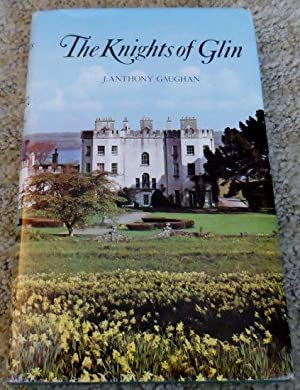 The Knights of Glin: A Geraldine Family: Gaughan, J. Anthony