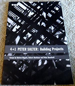 4 + 1 Peter Salter, Building Projects: Higgot, Andrew; Beardsell,