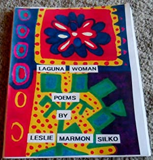 LAGUNA WOMAN: Poems by Leslie Marmon Silko: Silko, Leslie Marmon