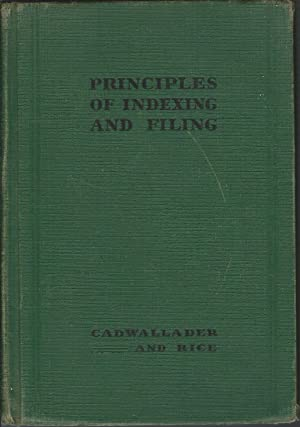 Principles of Indexing and Filing: Laura H. Cadwallader