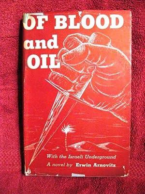 Of Blood and Oil: With the Israeli Underground: Arnovitz, Erwin