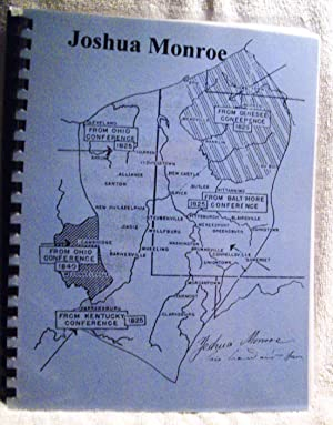 Some Travels and Experiences of the Rev. Joshua Monroe 1786-1874 and of His Family