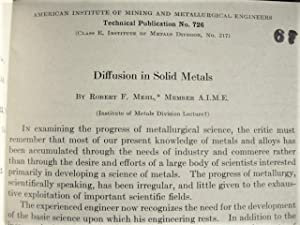 Metallurgy: Diffusion, Precipitation, Oxidation Part 1: Robert F. Mehl, F.N. Rhines, Cyril Wells, ...