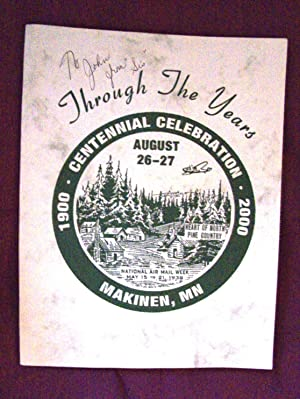 Through the Years: Makinen, Minnesota Centennial Celebration 1900-2000: Lea Allen and Crystal ...
