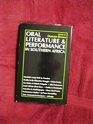Oral Literature & Performance in Southern Africa: Cuncan Brown, Editor