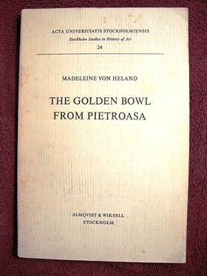 The Golden Bowl from Pietroasa: Madeleine von Heland