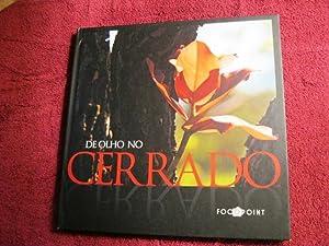 De Olho no Cerrado (Brazilian title): Eye on the Cerrado (inscribed): Celso Melani, Luiz Fernando ...