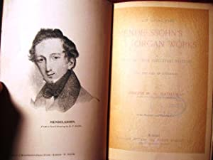 Analysis of Mendelssohn's Organ Works: A Study of Their Structural Features for the Use of ...