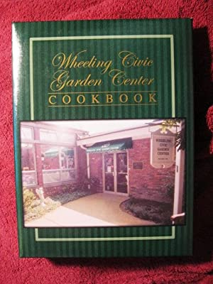 Wheeling Civic Garden Center Cookbook