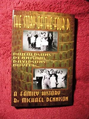 The Story of the Four Ds (SIGNED BY AUTHOR): Michael Dennison