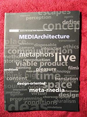 MEDIArchitecture: Journal of the Carnegie Mellon Department of Architecture: Raul Barreneche et al,...