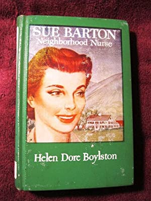 Sue Barton: Neighborhood Nurse: Helen Dore Boylston