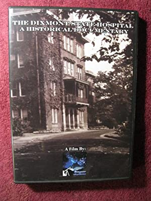 The Dixmont State Hospital: A Historical Documentary DVD: Kate Guerriero