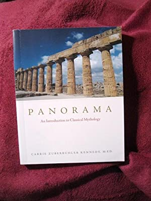 Panorama: An Introduction to Classical Mythology (signed by author): Carrie Zuberbuhler Kennedy