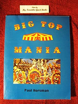 Big Top Mania (Signed by Author): Paul Horsman