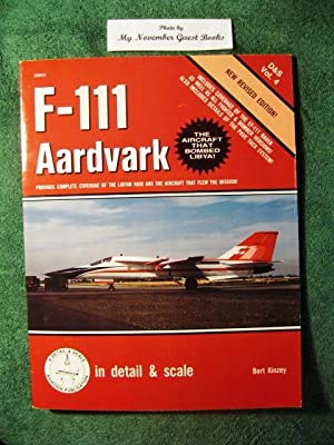 F-111 Aardvark (Inscribed by Author) in Detail and Scale - D&S Vol. 4: Kinzey, Bert