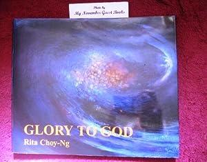 Glory to God: Rita Choy-Ng
