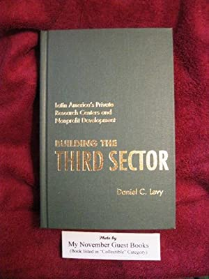 Building the Third Sector: Latin America's Private Research Centers and Nonprofit Development ...