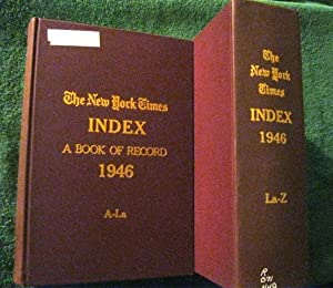 The New York Times Index for the Published News of 1946: 2 Volumes Complete: New York Times