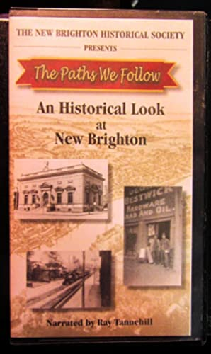 An Historical Look at New Brighton (Pennsylvania): VHS Tape Narrated by Ray Tannehill: New Brighton...