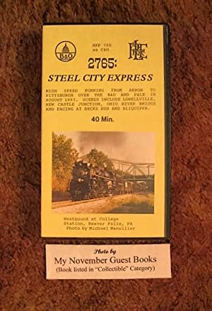 2765 Steel City Express: High Speed Running from Akron to Pittsburgh over the B&O and P&LE ...