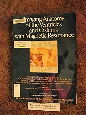"""Imaging Anatomy of the Ventricles and Cisterns with Magnetic Resonance: Adapted from """"Imaging ..."""