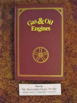 Gas and Oil Engines: Instruction Paper: Lionel S. Marks and H.S. McDewell