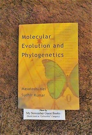 Molecular Evolution and Phylogenetics: Nei, Masatoshi; Kumar,