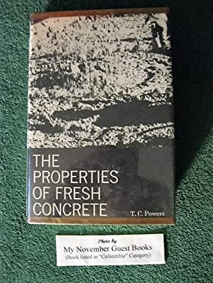 The Properties of Fresh Concrete: T.C. Powers